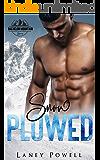 Snow Plowed (A Bachelor Mountain Series)