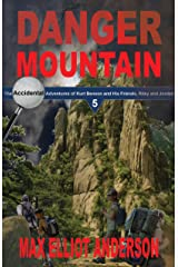 Danger Mountain: Accidental Adventures: Episode 5 (Accidental Adventures of Kurt Benson and His Friends, Riley and Jordan) Kindle Edition