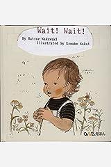 Wait! Wait! Hardcover