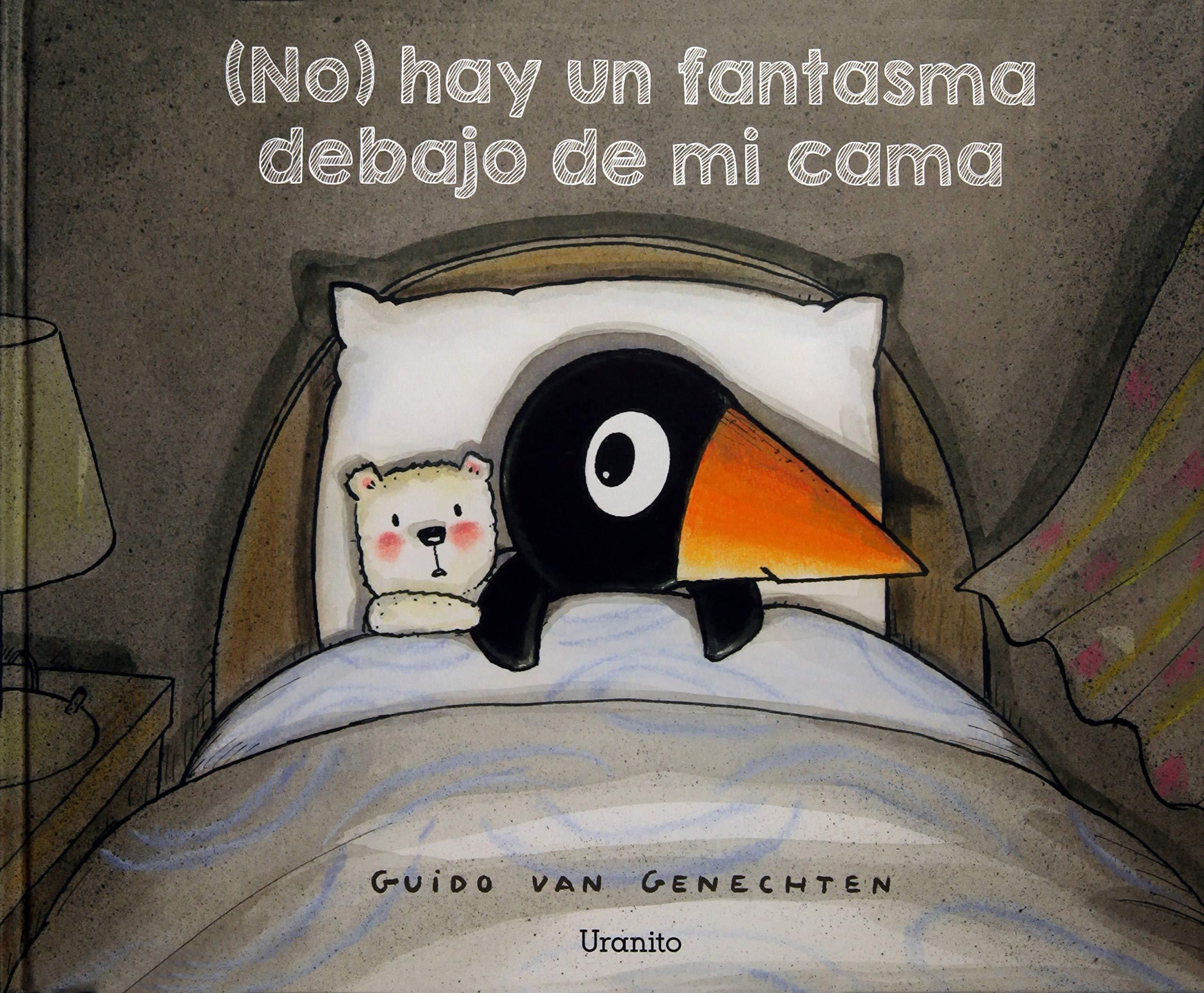 (No) hay un fantasma debajo de mi cama (Spanish Edition) (Spanish) Hardcover – January 31, 2018
