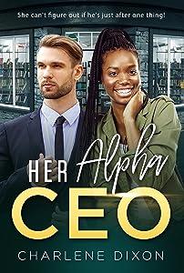 Her Alpha CEO (BWWM Romance  Book 1)