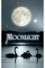 Moonlight: A fractured Celtic SEVEN SWANS reimagined (Crowns of the Twelve Book 2) Kindle Edition