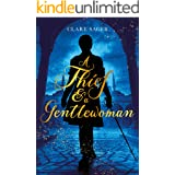 A Thief & a Gentlewoman (Counterfeit Contessa Book 1)