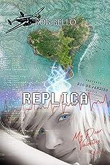 Replica: My Dear Valentine (Starcall Book 1) Kindle Edition