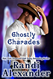 Ghostly Charades (Ghosts of High Paradise Ranch Book 3)