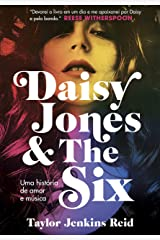 Daisy Jones and The Six: Uma história de amor e música (Portuguese Edition) Kindle Edition