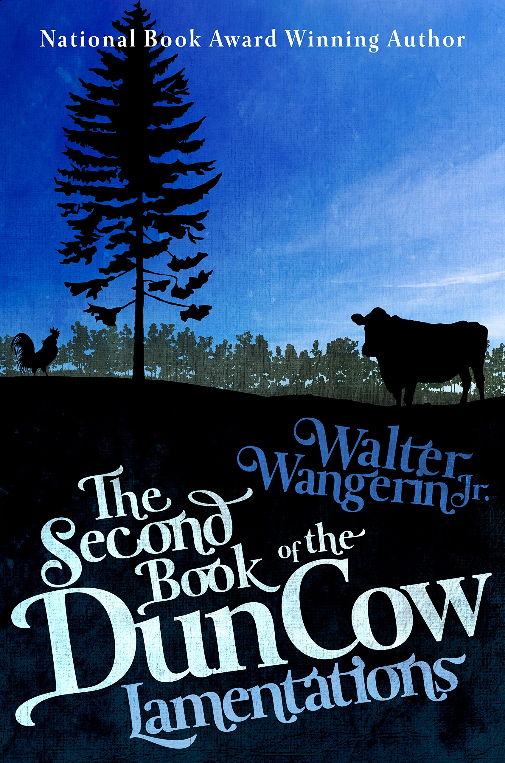 Read Online The Second Book of the Dun Cow: Lamentations (The Books of the Dun Cow) ebook