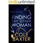 Finding The Other Woman: An Unputdownable Gripping Psychological Thriller With A Breathtaking Twist