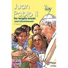 Yo soy Juan Pablo II Jan 1, 1900