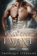 Only One I Want (UnHallowed Series Book 2)