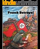French Betrayal (Reich Triumphant Book 1)
