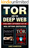 Tor and the Deep Web: Bitcoin, DarkNet & Cryptocurrency (2 in 1 Book) 2017-18: NSA Spying Defeated
