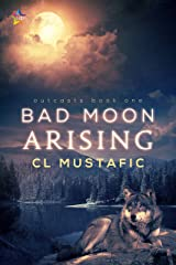 Bad Moon Arising (Outcasts Book 1) Kindle Edition