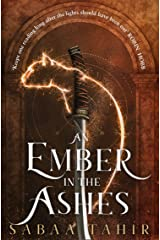 An Ember in the Ashes (Ember Quartet, Book 1) Kindle Edition