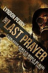 The Last Prayer: A Silo Story (Last Silo #1) Kindle Edition