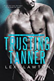 Trusting Tanner (The Collins Brothers)