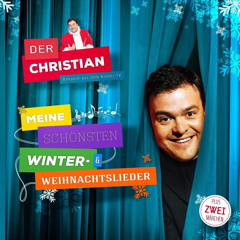 Meine Schönsten Winter- & Weihnachtslieder - Der Christian: Amazon ...