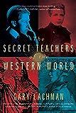 The Secret Teachers of the Western World