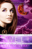 Twell and The Rebellion (The Como Chronicles Book 2)