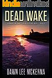 Dead Wake (The Forgotten Coast Florida Suspense Series Book 5) (English Edition)