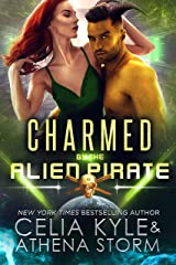 Charmed by the Alien Pirate: A SciFi Alien Romance (Mates of the Kilgari Book 3) Kindle Edition