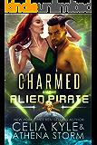 Charmed by the Alien Pirate: A SciFi Alien Romance (Mates of the Kilgari Book 3)