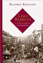 Lima Barreto e o Rio de Janeiro em fragmentos