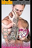 Claim My Baby (Dirty DILFs Book 2) (English Edition)