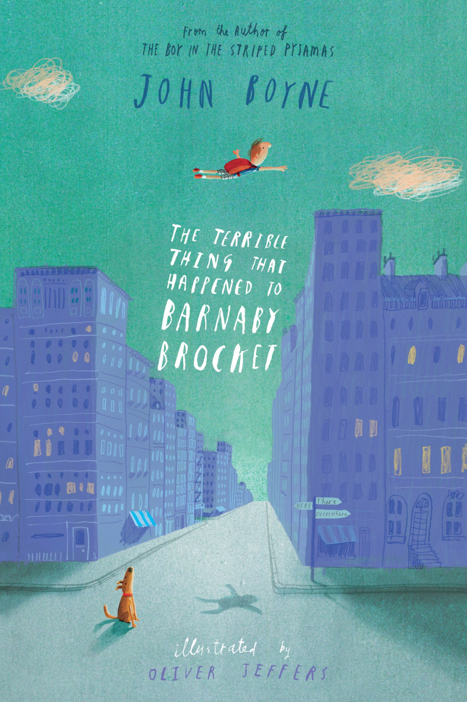 The Terrible Thing That Happened to Barnaby Brocket: John Boyne: 9780857531469: Amazon.com: Books