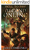 Hell to Pay (Ascend Online Book 2)