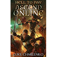 Hell to Pay (Ascend Online Book 2) (English Edition)