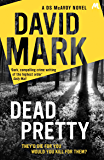 Dead Pretty: From the Richard & Judy bestselling author (DS Aector McAvoy Book 5)