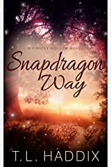 Snapdragon Way (Firefly Hollow Series Book 8)