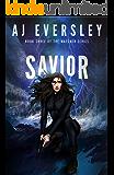 Savior (The Watcher Series Book 3)