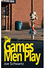 The Games Men Play Kindle Edition