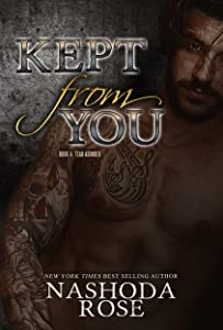 Kept from You (Tear Asunder Book 4)