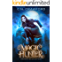 Magic Hunter: A Demons of Fire and Night Novel (The Vampire's Mage Series Book 1)