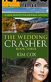 The Wedding Crasher (Lana Malloy Paranormal Mystery Series Book 3)