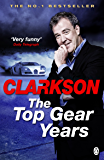 The Top Gear Years (English Edition)