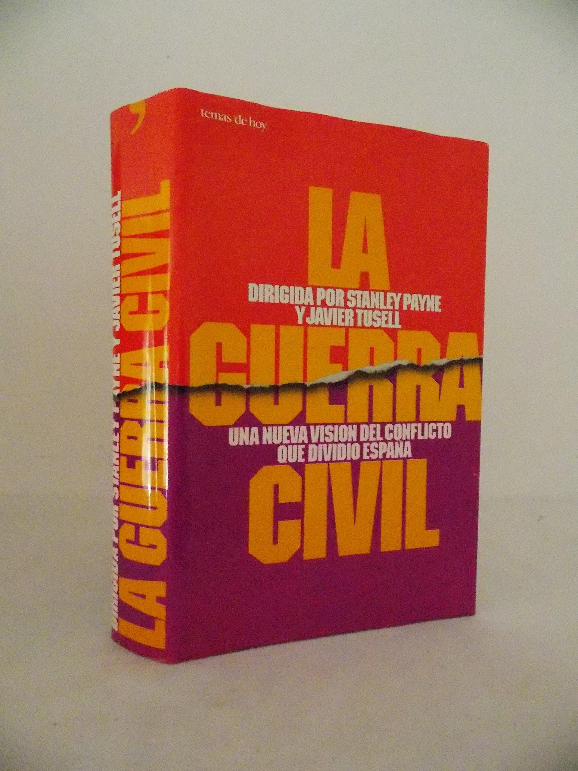 La Guerra civil (Historia viva): Amazon.es: Stanley Payne, Javier ...
