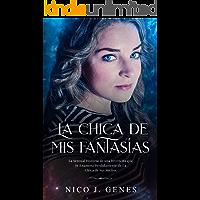 La Chica de Mis Fantasías (El Ensueño nº 2) (Spanish Edition) book cover
