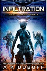 Infiltration (Mindspace Book 1): A Cadicle Space Opera Kindle Edition