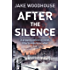 After the Silence: Inspector Rykel Book 1 (Amsterdam Quartet)