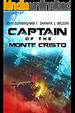 Captain of the Monte Cristo: a space opera retelling of the classic tale (Classic Retellings Book 1)