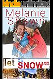 Let It Snow (A Hope Falls Novel Book 8)