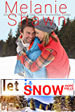 Let It Snow (A Hope Falls Novel Book 8) (English Edition)