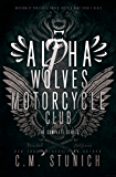 Alpha Wolves Motorcycle Club: The Complete Series (English Edition)