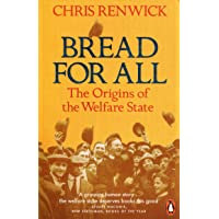 Bread for All: The Origins of the Welfare State