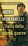 L'Italia delle grandi guerre: Da Giolitti all'armistizio