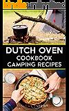 Dutch Oven Cookbook Camping Recipes